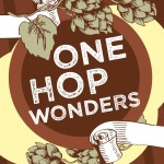 One Hop Wonders, One Night Only