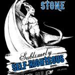 Stone Sublimely Self-Righteous Label